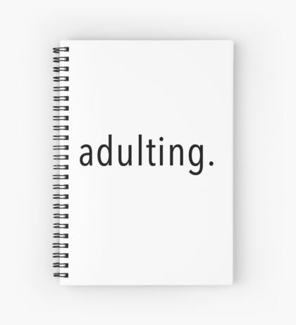 Adulting. Spiral Notebook