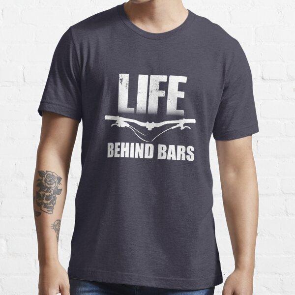 Life Behind Bars Mountain Biking / MTB Design Essential T-Shirt