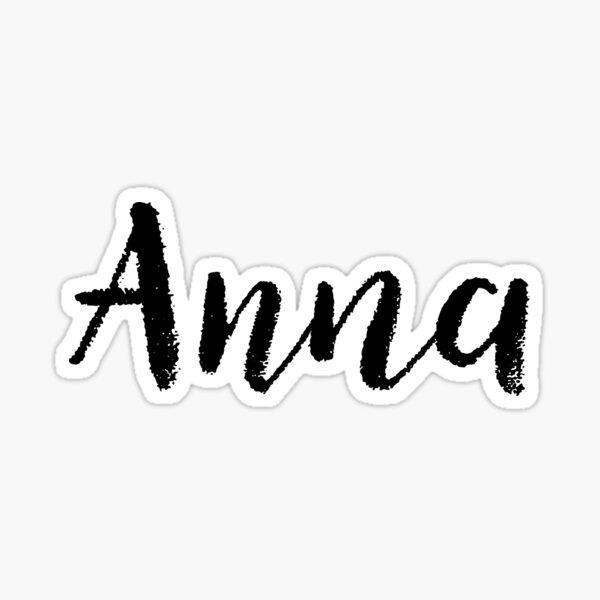 14++ Anna name sticker ideas