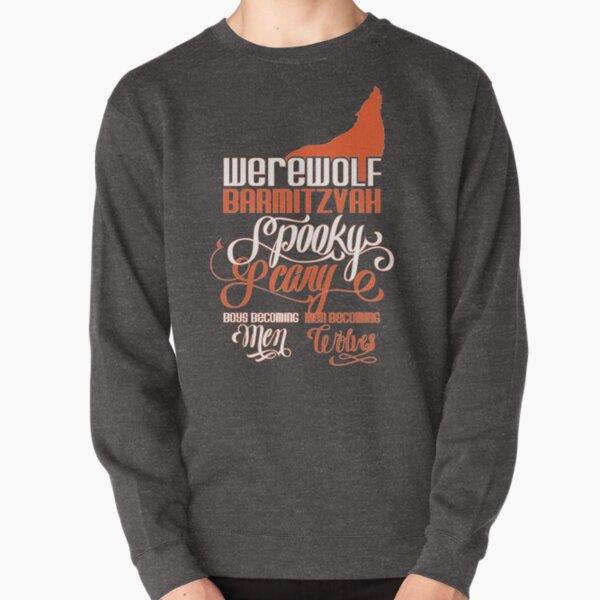 Werewolf Barmitzvah Orange Pullover Sweatshirt