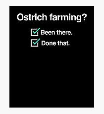 Ostrich Breeder - Gift For Ostrich Farmers Photographic Print