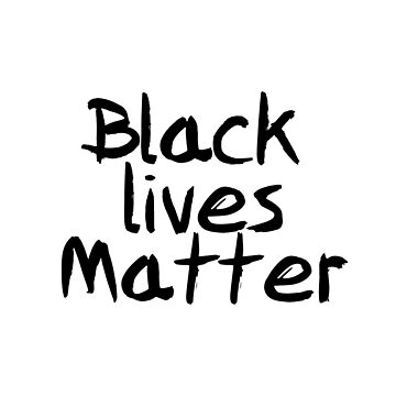 BLACK LIVES MATTER  - STICKER - POSTER -T SHIRT & MORE by traiomar