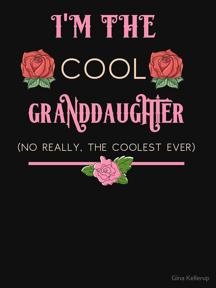Family I'm the Cool Granddaughter Gift Idea for a Girl by KanigMarketplac