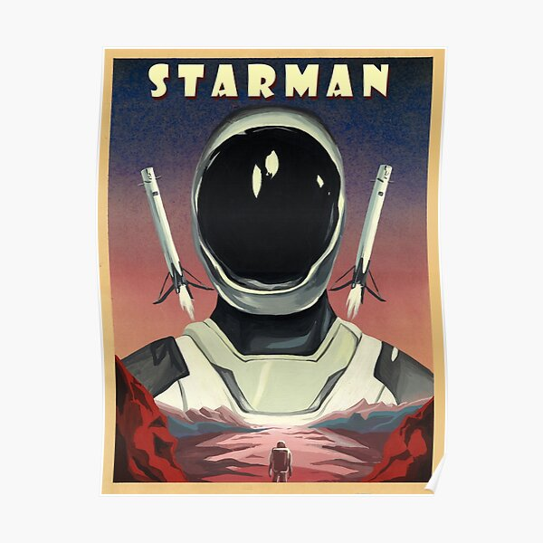 Elon Musk Starman Spacex Poster