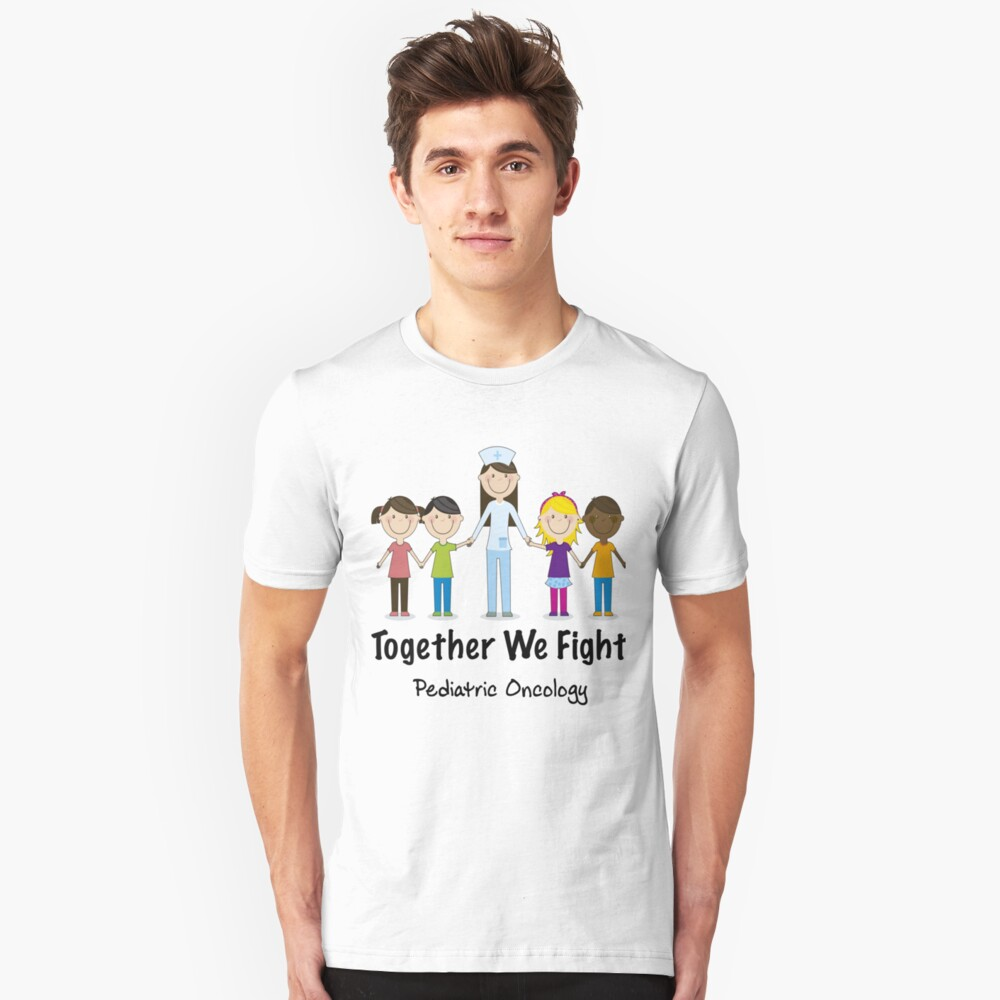 Pediatric Oncologist Shirt - Pediatric Oncologist Gifts - Together We Fight Unisex T-Shirt Front