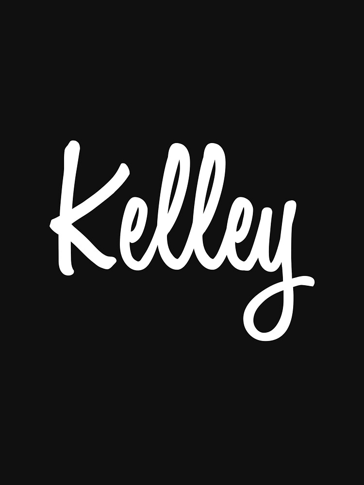 Hey Kelley buy this now by namesonclothes
