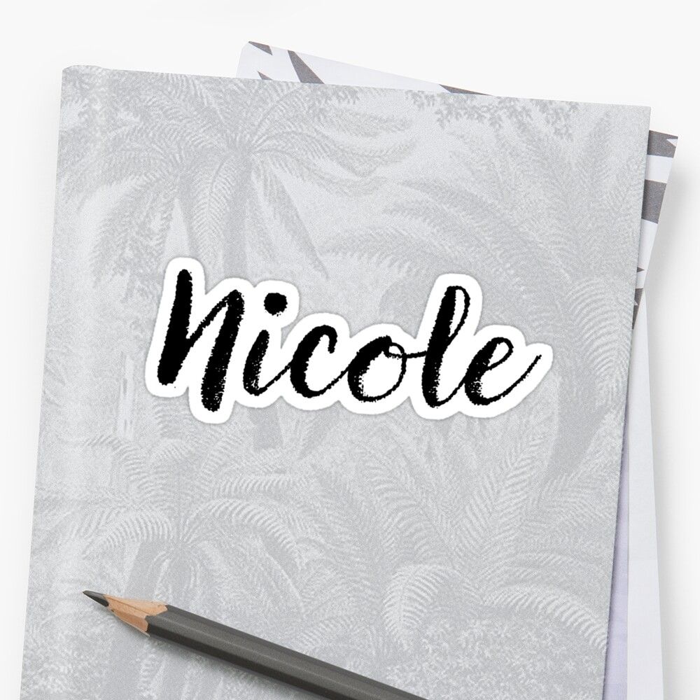 Nicole - Girl Names For Wives Daughters Stickers Tees by klonetx