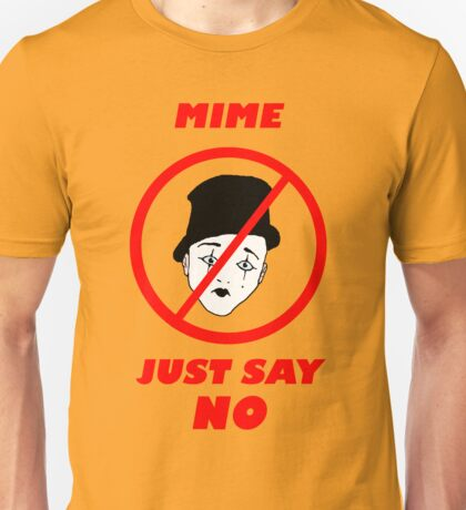 Mime: Just Say No T-Shirt