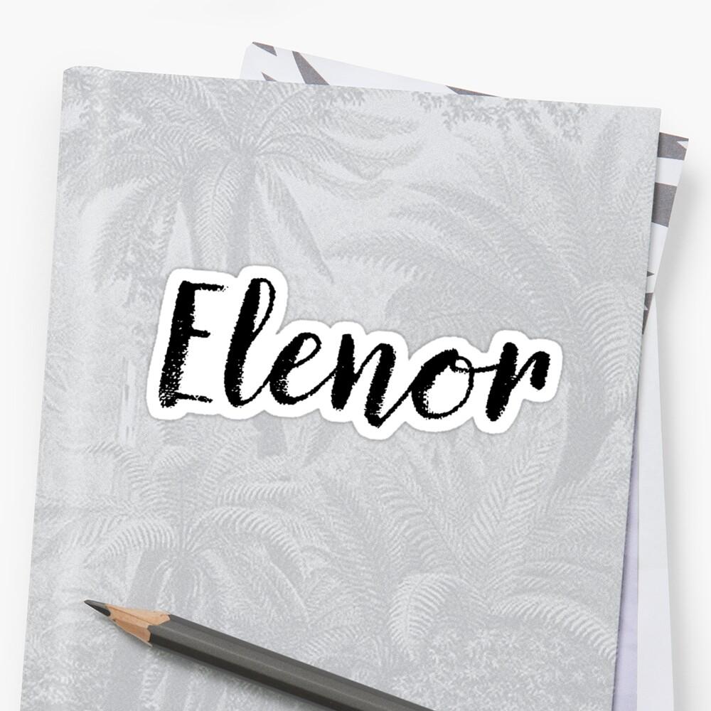 Elenor - Custom Girl Name Gifts by stamaigra