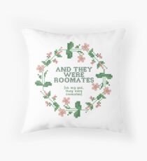 and they were roomates - vine quote cross stich Throw Pillow