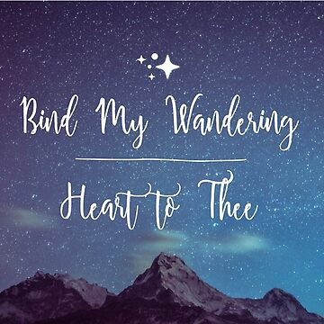 Bind My Wandering Heart, Christian by Vintage-Rose