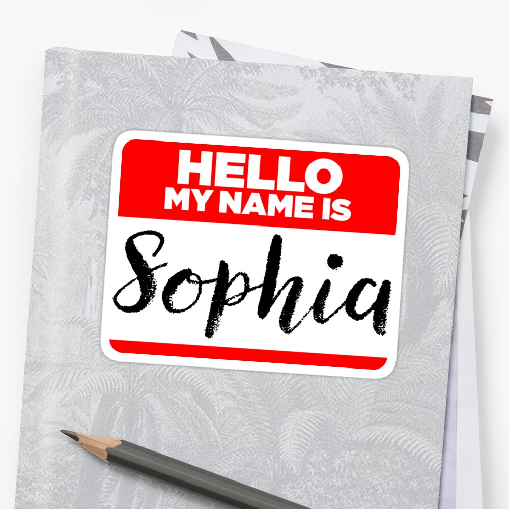 My Name Is... Sophia - Cool Name Tag Hipster Stickers by lyssalou2002b