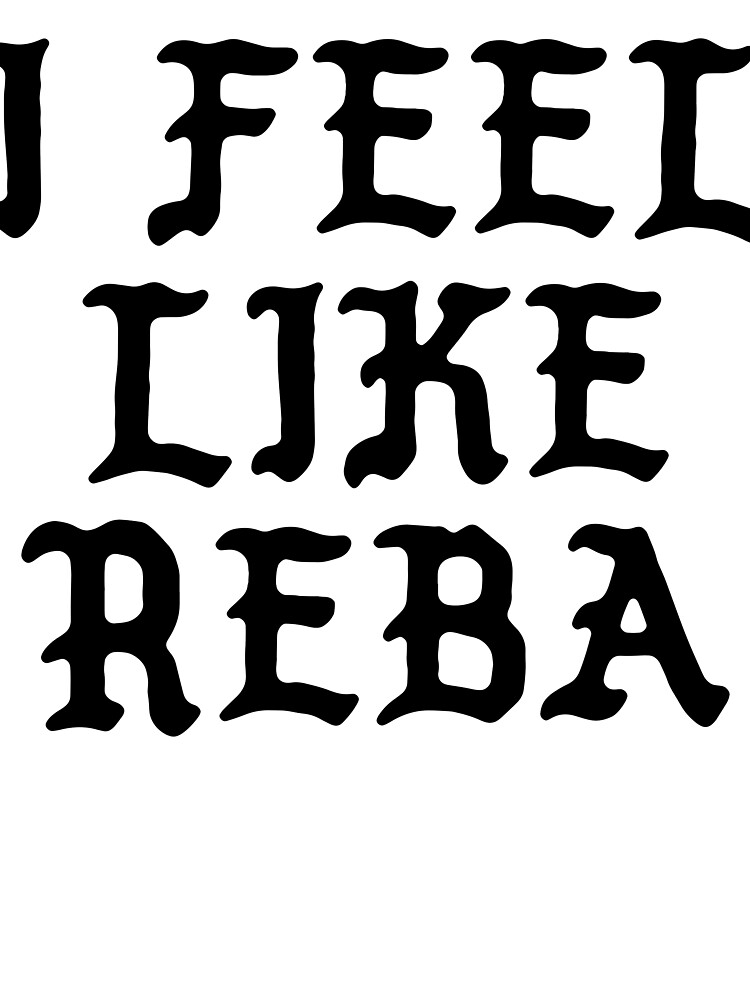 I Feel Like Reba - Funny PABLO Parody Name Sticker by audesna