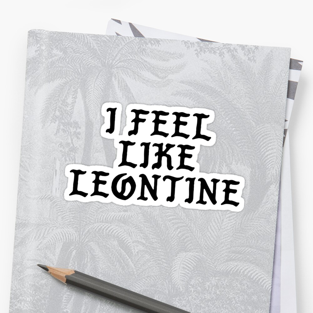 I FEEL LIKE Leontine - Pablo Hipster Name Shirts by uvijalefx