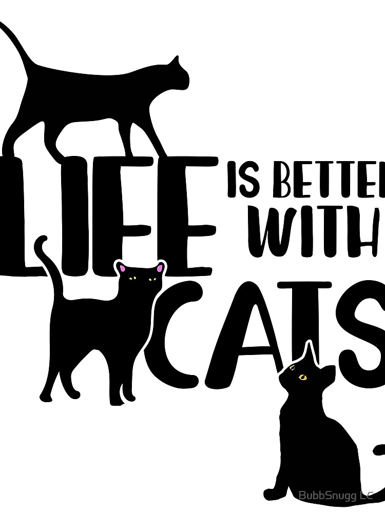 Life is better with cats by Boogiemonst