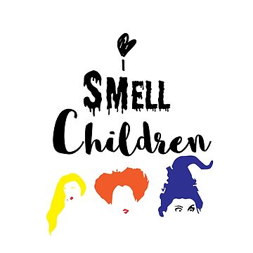 I smell Children!! Hocus Pocus inspired shirt for mom by CalandCoDesigns