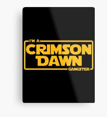 I'm A Crimson Dawn Gangster Maul  Metal Print