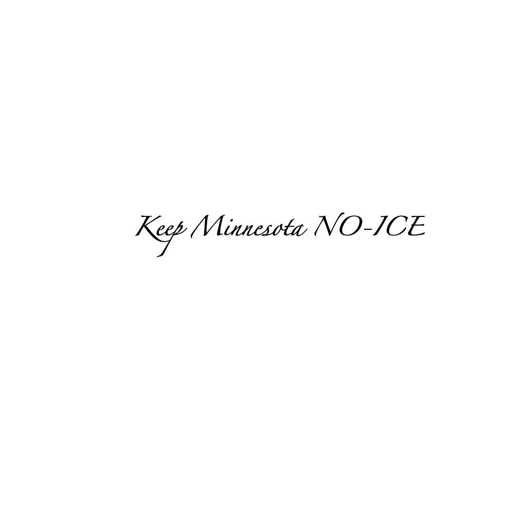 Keep Minnesota no-ice by waterlilydesign