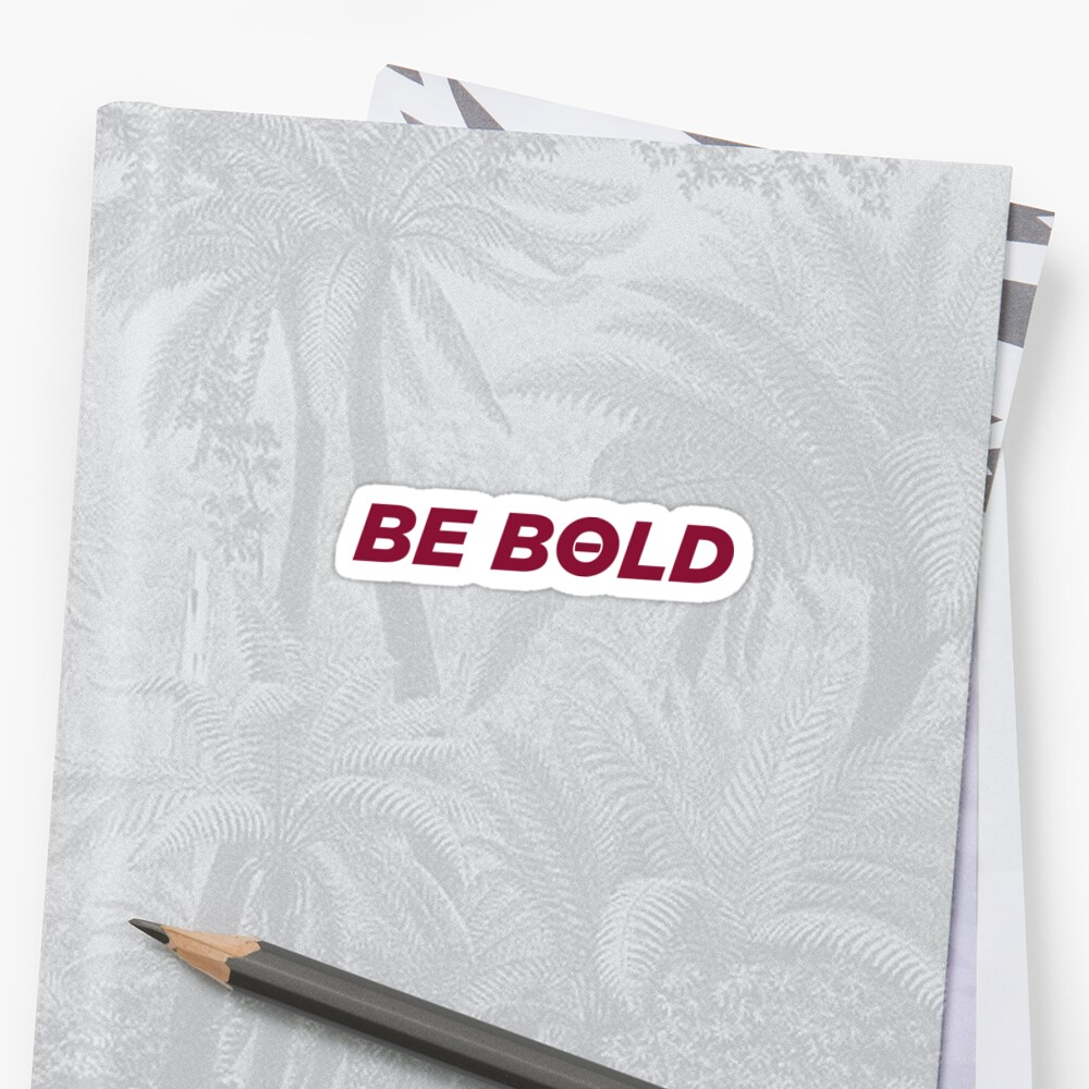 BE BOLD by Eve Lenson