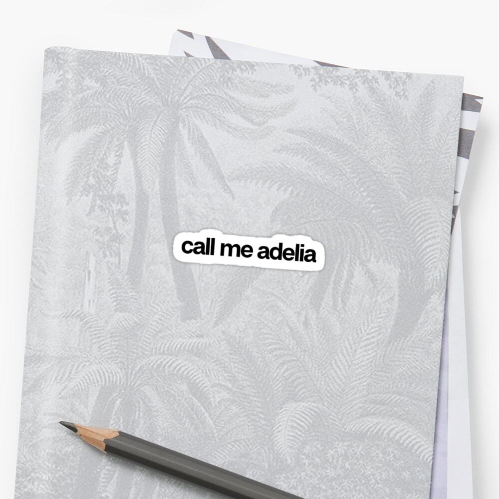 Call Me Adelia - Hipster Names Tees Girls by kozjihqa