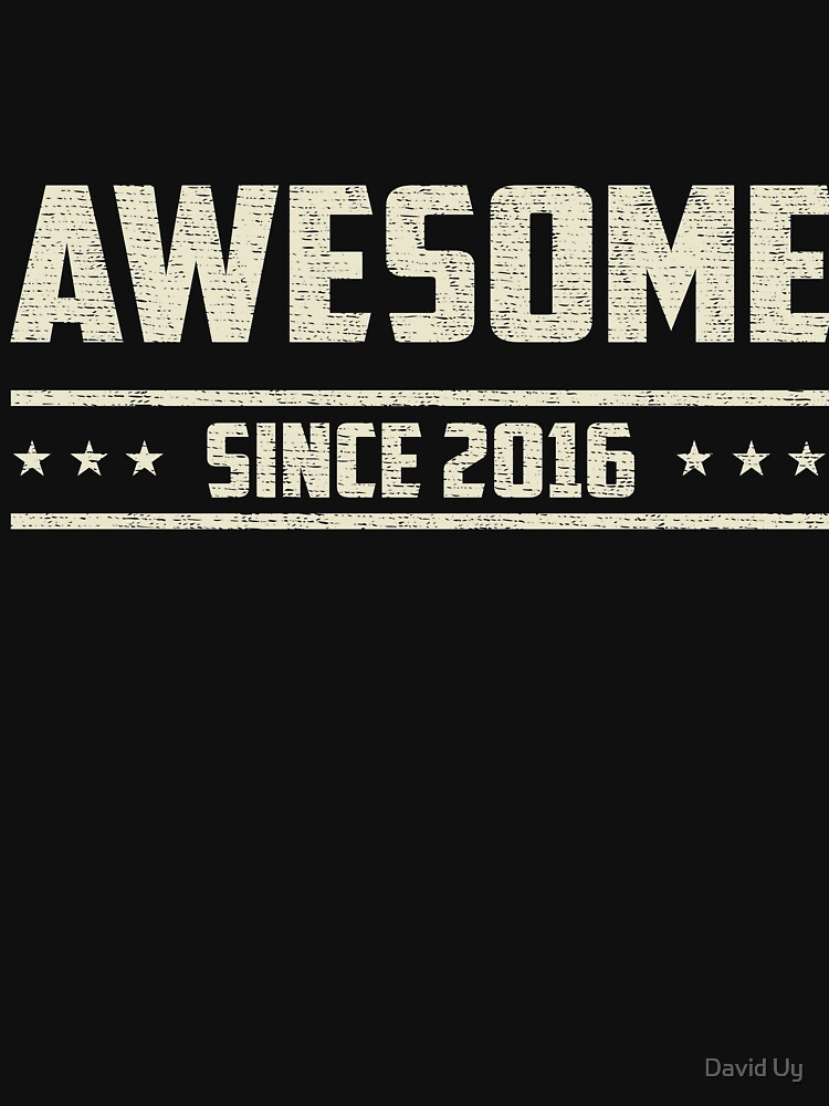Awesome Since 2016 - Vintage 2016 - Wedding Anniversary - Celebration Gifts by daviduy