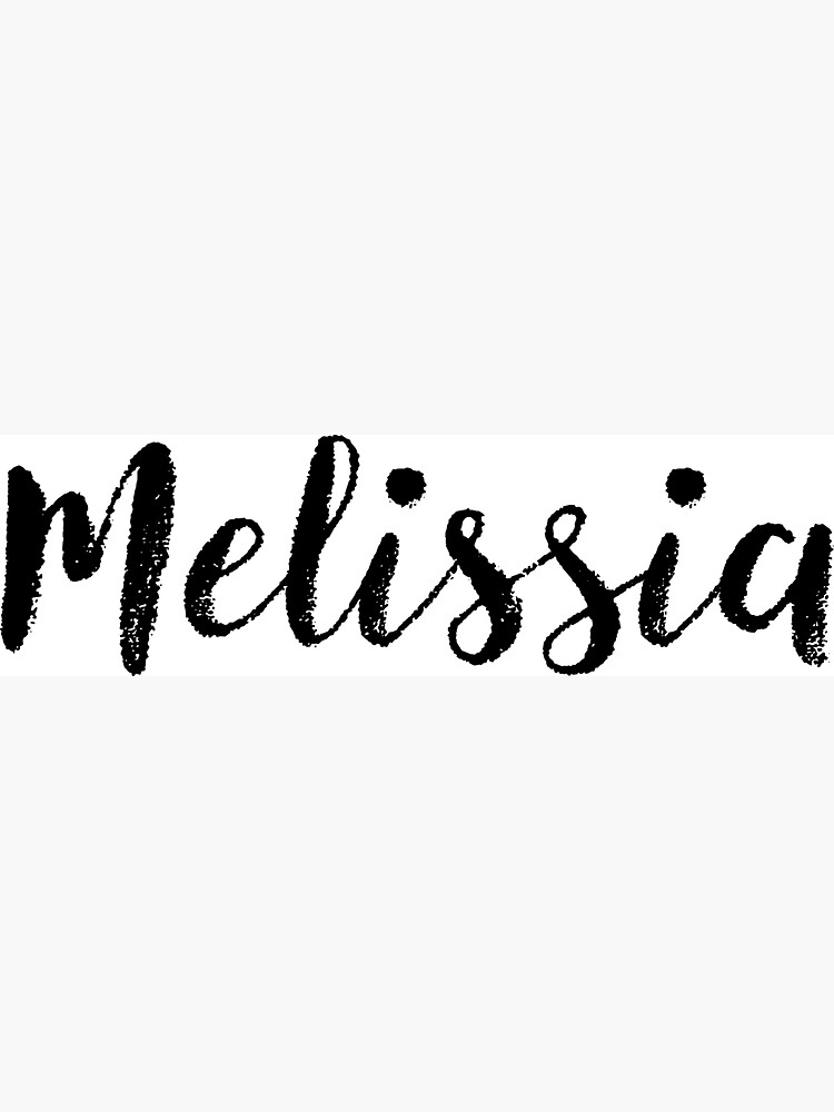 Melissia - Cute Girl Names For Wife Daughter by soapnlardvx