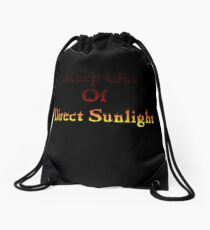 Keep out of Direct Sunlight Drawstring Bag
