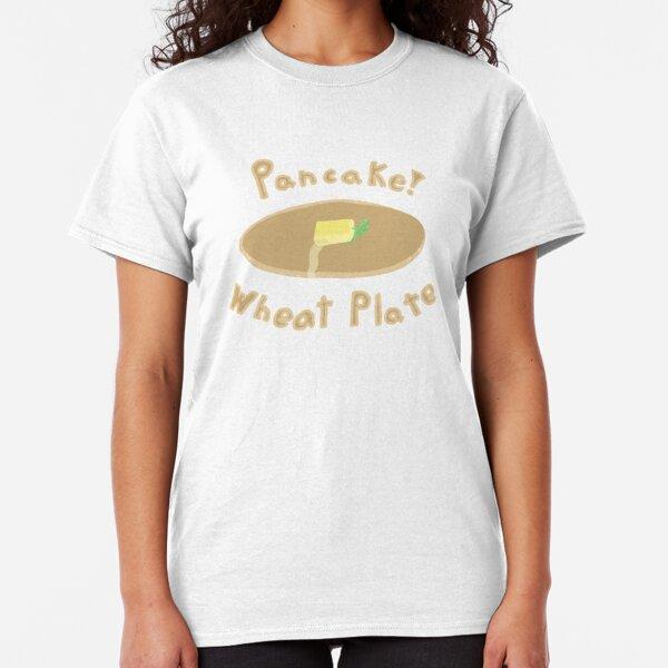 Pancake, Wheat Plate! Classic T-Shirt