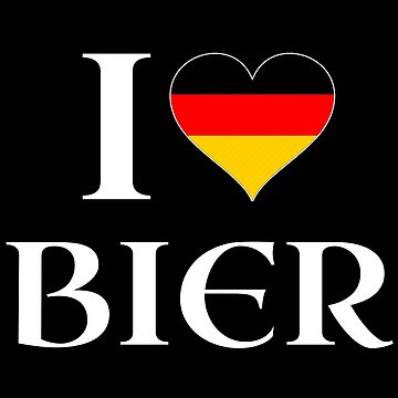 I Love Bier German Beer Oktoberfest by CreativeStrike