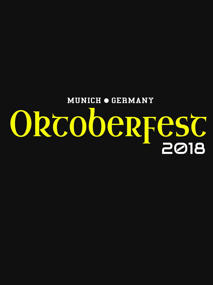 Oktoberfest Beer Festival in Germany Gift 2018 by CreativeStrike