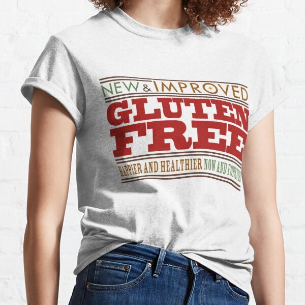 New, Improved, Gluten Free! Classic T-Shirt