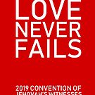 """Love Never Fails!"" 2019 JW Regional Convention Design #2 by JW Stuff"