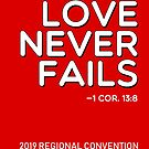 """Love Never Fails!"" 2019 JW Regional Convention Design #1 by JW Stuff"
