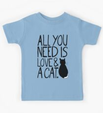 All You Need Is Love and A Cat Kids Tee