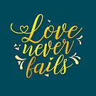 """Love Never Fails""! #5 by JW Stuff"