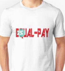 EQUAL PAY FOR ALL Unisex T-Shirt