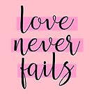 """Love Never Fails""! #6 by JW Stuff"