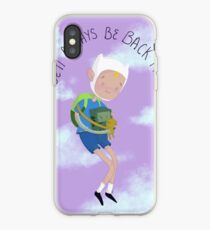 Always be back then iPhone Case