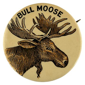 Bull Moose Party - Vintage Political Party Pinback Design by Chunga