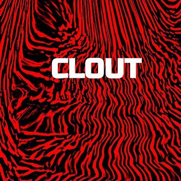 Clout  by NARTK