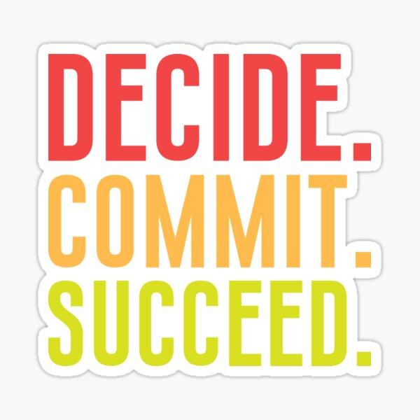 decide commit succeed Sticker
