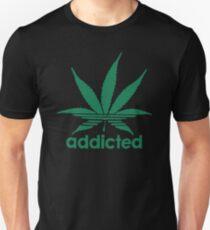 Addicted Weed Unisex T-Shirt
