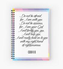 Hab keine Angst, denn ich bin bei dir. Jesaja 41:10 Spiralblock