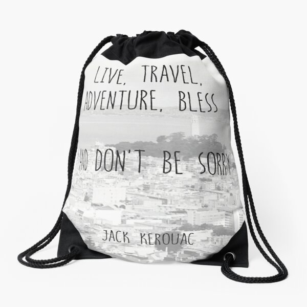 Live, Travel - by Jack Kerouac Drawstring Bag