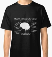 81da514ac Funny Chiropractor's Thoughts Classic T-Shirt