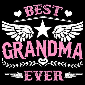 Best Grandma Ever Wings- Gift Idea by vicoli-shirts