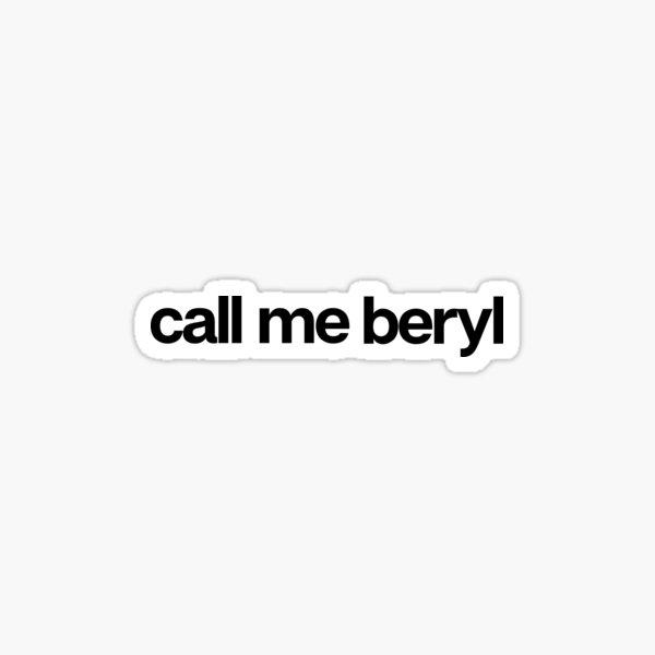 Call Me Beryl - Hipster Names Tees Girls Sticker