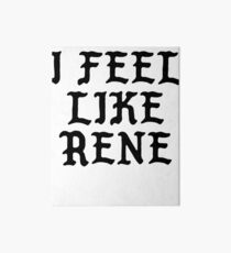 I FEEL LIKE Rene - Cool Pablo Hipster Name Sticker Art Board