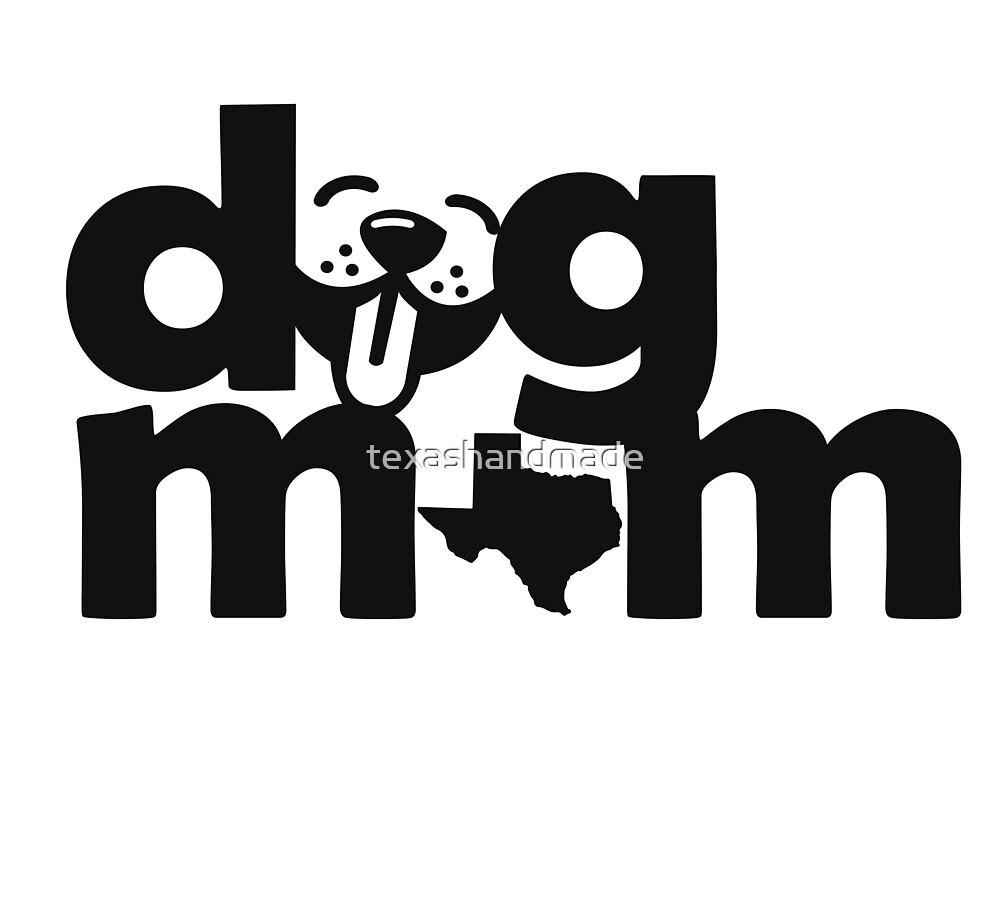 Dog Moms of Texas by texashandmade