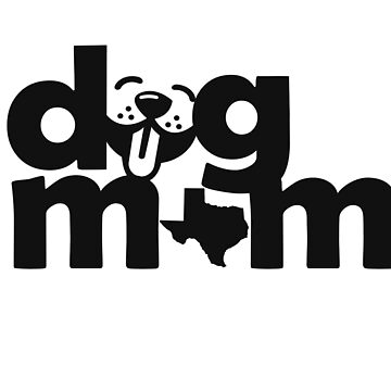 Dog Moms of Texas by texashandmade